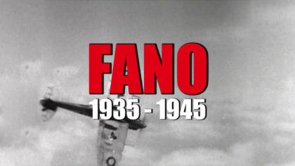 FANO 1935 1945 al Politeama venerdì 6 settembre 2019 – Approfondimento