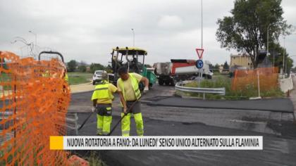 Nuova rotatoria a Fano: da lunedì senso unico alternato sulla Flaminia – VIDEO