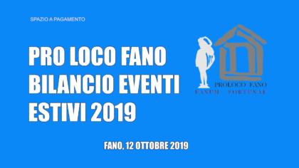 Pro Loco Fano – Bilancio eventi estivi 2019