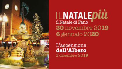 IL NATALE PIU' – Il Natale di Fano – L'accensione dell'Albero (1 dicembre 2019) – DIRETTA