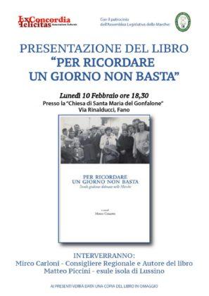 """""""PER RICORDARE UN GIORNO NON BASTA"""" presentazione libro 18,30 ex chiesa Gonfalone Fano"""
